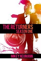 The Returners: Season One Omnibus (English Edition)