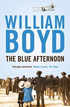 The Blue Afternoon by [Boyd, William]