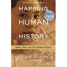 [(Mapping Human History: Discovering the Past through Our Genes)] [By (author) Steve Olson] published on (May, 2003)