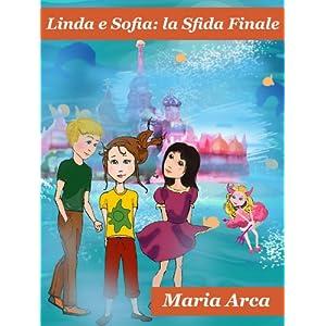 Linda e Sofia, la Sfida Finale: Linda, il Diavolet