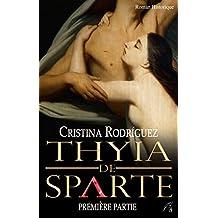 Thyia de Sparte: Première partie
