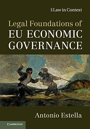 Legal Foundations of EU Economic Governance (Law in Context) por Antonio Estella