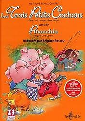 Les Trois Petits Cochons : Suivi de Pinocchio