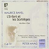 Maurice Ravel: L'Enfant et les Sortilèges, Ma Mère L'Oye