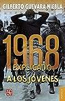 1968 Explicado a Los Jóvenes par Gilberto Guevara Niebla
