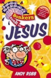 Best Books On Jesus - Professor Bumblebrain's Bonkers Book on Jesus Review