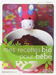 Mes recettes bio pour bébé