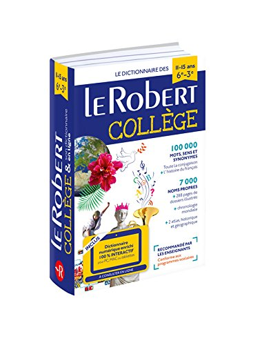 Dictionnaire Le Robert Collège et son dictionnaire en ligne - 11 /15 ans - 6e-5e-4e-3e par Collectif