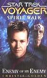 Star Trek: Voyager: Spirit Walk #2: Enemy of My Enemy (Star Trek Voyager (Paperback Unnumbered))