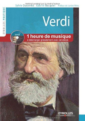 Verdi. Vie et oeuvre. Avec cd audio. Plus d'une heure de musique.