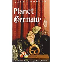 Planet Germany by Cathy Dobson (2007-11-16)