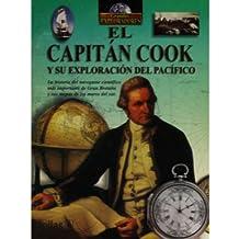 El Capitan Cook y su exploracion del pacifico / Captain Cook and His Exploration of the Pacific (Grandes exploradores / Great Explorers)