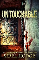 Untouchable: A chillingly dark psychological thriller (English Edition)