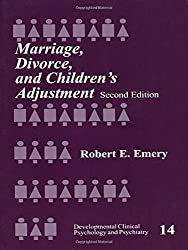 Marriage, Divorce, and Children's Adjustment (Developmental Clinical Psychology and Psychiatry)