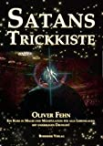 Satans Trickkiste: Ein Kurs in Magie und Manipulation für alle Lebenslagen mit unzähligen Übungen - Oliver Fehn