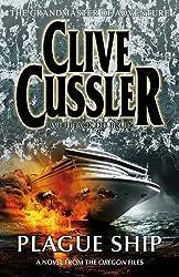 Plague Ship (Oregon Files 5) by Clive Cussler (2008-06-26)
