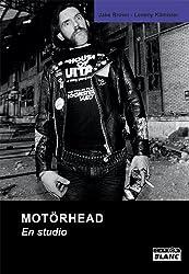 MOTORHEAD En studio (French Edition)