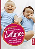 Die besten Geburt Bücher - Zwillinge: Gut durch Schwangerschaft, Geburt und erstes Lebensjahr Bewertungen