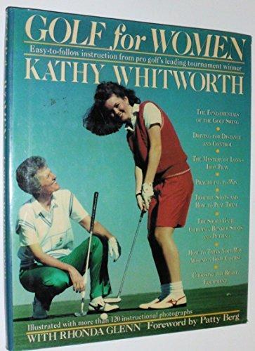 Golf for Women by Kathy Whitworth (1990-07-01) par Kathy Whitworth;Rhonda Glenn