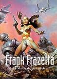 Frank Frazetta - Le Maître du Fantasy Art