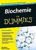 Biochemie für Dummies - John T. Moore