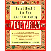 The Vegetarian Way: Total Health for You and Your Family by Virginia Messina (1996-05-14)