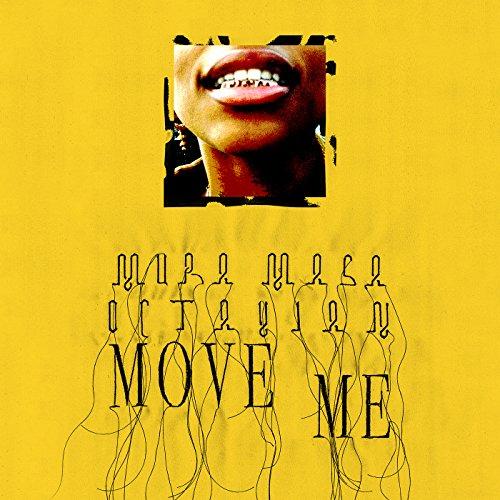 Move Me [Explicit]