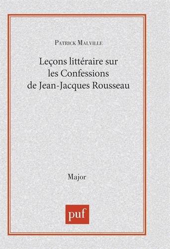 Leçon littéraire sur les Confessions de Jean-Jacques Rousseau