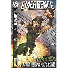 Emergence: A Humanity 2.0 Novel