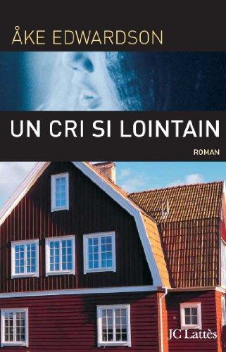 Un cri si lointain (Thrillers) par Åke Edwardson