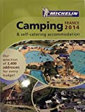 Camping France 2014 (Michelin Camping Guides)