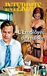 Les interdits n°360 : l'employee de maison par Confessions érotiques