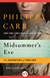 Midsummer's Eve (The Daughters of England)