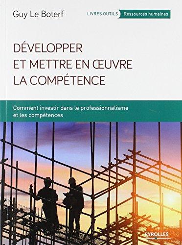 Vignette du document Développer et mettre en oeuvre la compétence : comment investir dans le professionnalisme et les compétences