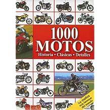 1000 Motos: Historia, Clasicas, Detalles