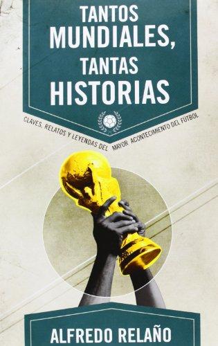 Portada del libro Tantos Mundiales, tantas historias (Deportes (corner))