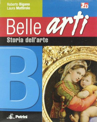 Belle arti. Per la Scuola media. Con espansione online: BELLE ARTI B: 2