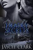 Deadly Secrets (Deadly series Book 5)