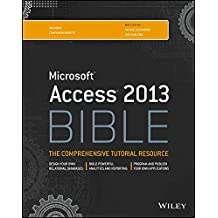 [(Access 2013 Bible)] [By (author) Michael Alexander ] published on (May, 2013)