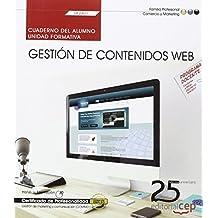 Cuaderno del alumno. Gestión de contenidos Web (UF2401). Certificados de profesionalidad. Gestión de marketing y comunicación (COMM0112)