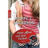 Make Love und spiel Football (Titans of Love, Band 3)