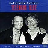 Best Of Chet Bakers - Jan Erik Vold, Chet Baker : Telemark Blue Review