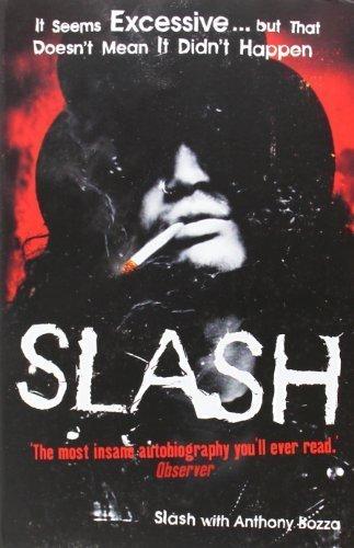Slash First Printing edition by Slash;Bozza, Anthony (2008) Paperback