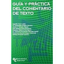 Guía y Práctica Del Comentario de Texto (Manuales)
