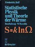 Statistische Physik und Theorie der Wärme - Frederick Reif