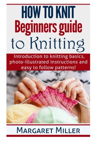 How to Knit:: Beginners guide to Knitting: Introduction for sale  Delivered anywhere in UK