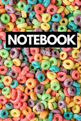 Notebook: Fruit Loops Cereal Notebook Journal For Food and Breakfast Lovers Food Loop