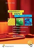 Arbeitsbuch EDV-Grundlagen OpenOffice / StarOffice