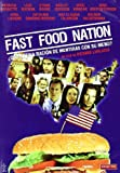 Fast Food Nation [Import espagnol]