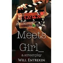 Meets Girl: A Screenplay